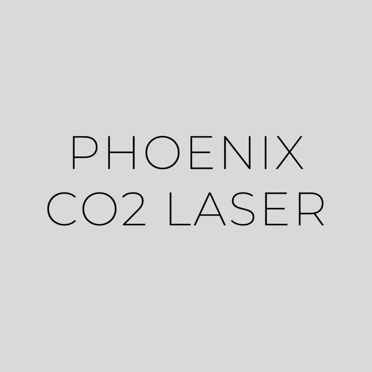 Phoenix CO2 Laser